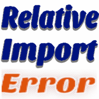ImportError: attempted relative import with no known parent
